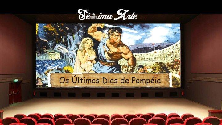 Os Últimos Dias de Pompéia 1959 dublado (Sé7ima Arte)