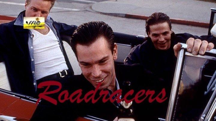 Гонщики Roadracers (1994)16+
