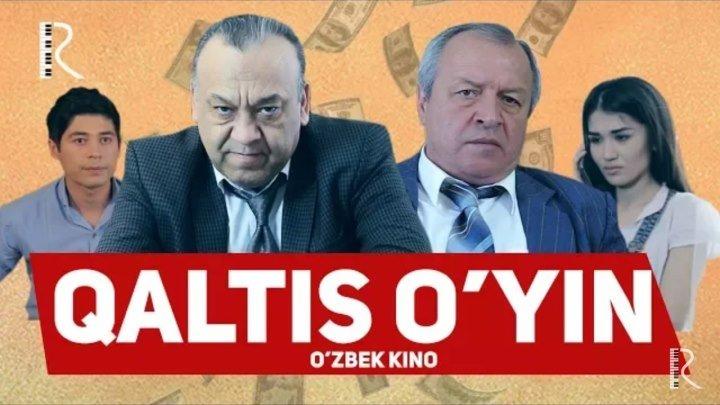 Qaltis o'yin (o'zbek film) 2018 - Калтис уйин (узбекфильм) 2018