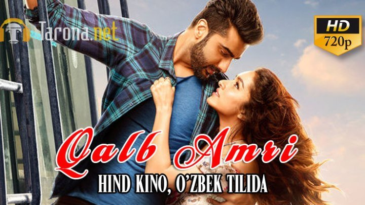 Qalb Amri (Hind kino, O'zbek tilida) 2018 HD (16+)