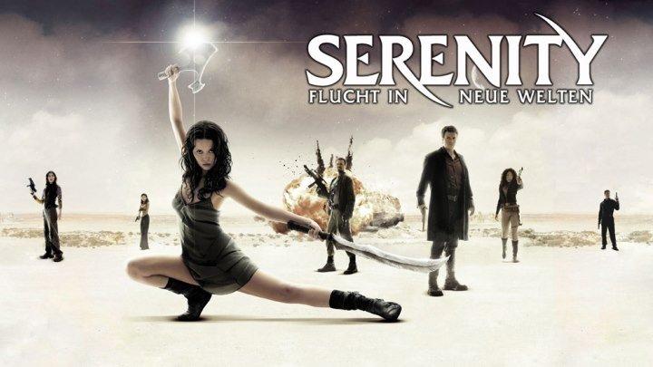Миссия «Серенити» (2005) фантастика HD