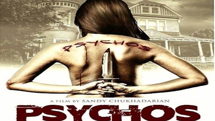 Психи Криминал, Детектив, Триллеры, Ужасы, Фильмы 2015