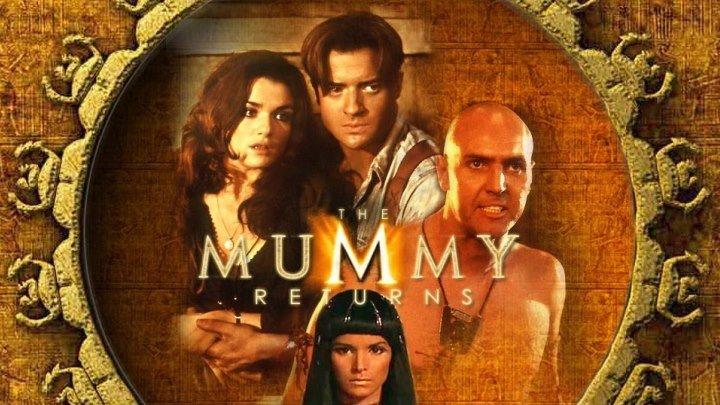 Мумия возвращается / The Mummy Returns, 2001 (12+) [HD]