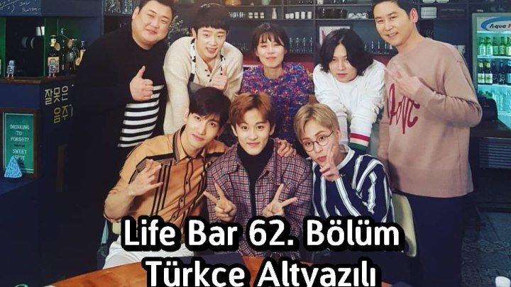 Life Bar 62. Bölüm [TÜRKÇE] ~Xiumin, Changmin & Mark ~