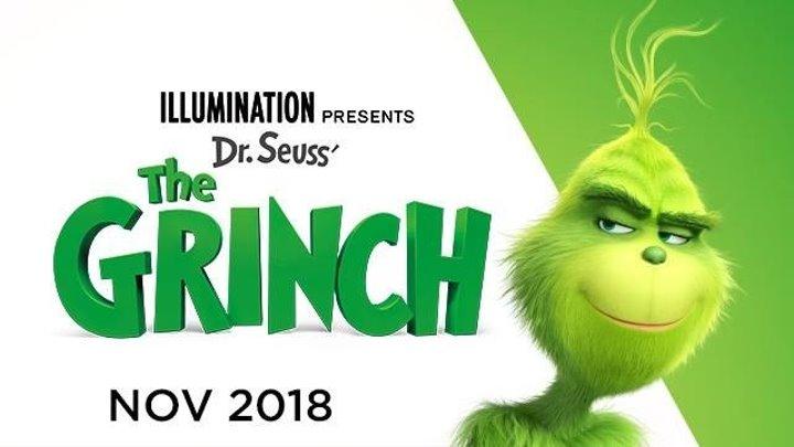 Гринч - Трейлер (дублированный) 2018 HD