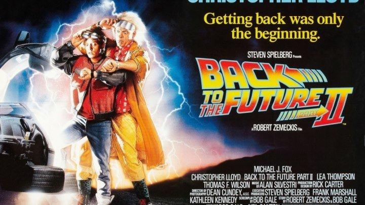 Назад в будущее 2 1989 г. ‧ Фэнтези/Фантастика ‧ 1 ч 48 мин