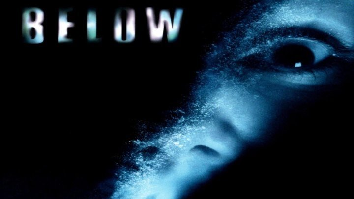 Глубина / Below, 2002 (16+) [HD]
