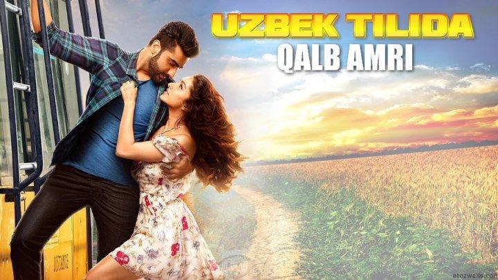 Qalb amri (Uzbek tilida hind kino) 2017