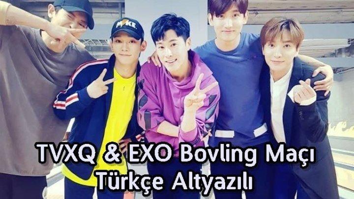 EXO (Chanyeol&Chen) - TVXQ (Yunho&Changmin) Bovling Maçı [TÜRKÇE]