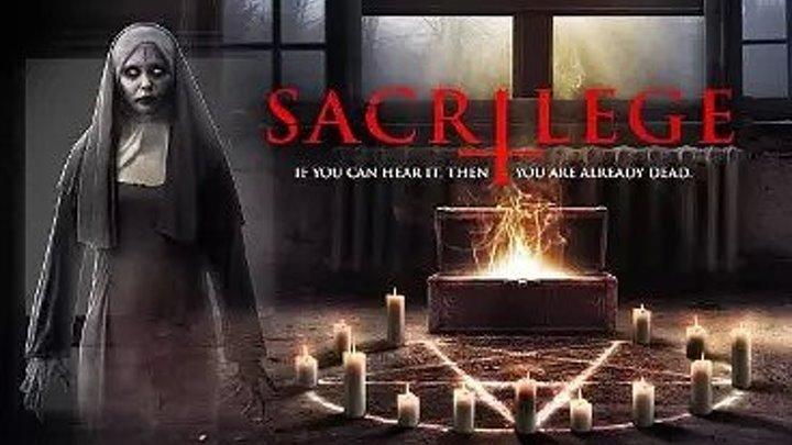 HD _ Шкатулка Дьявола _ Sacrilege _ 2OI7 ужасы