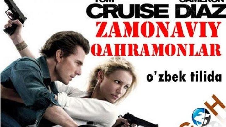 Zamonaviy qahramonlar (Xorij kinosi O'zbek tilida Full HD)