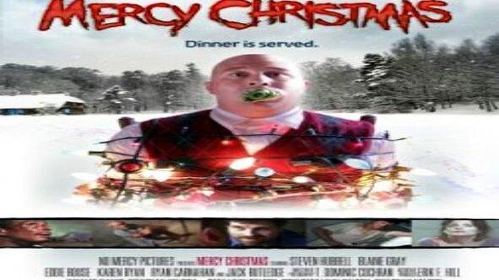 Рождество без пощады ужасы, боевик, комедия 2017