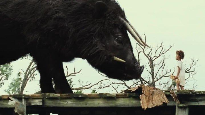 Звери дикого Юга (2012) драма, фэнтези