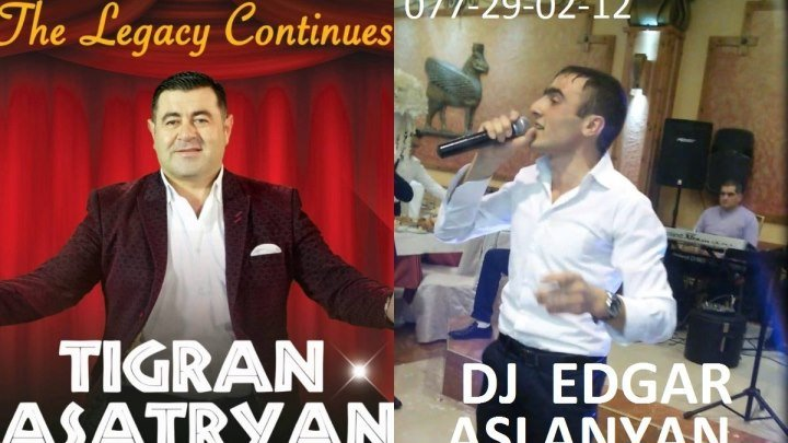 Dj Edgar Aslanyan ft Tigran Asatryan - lav sharan (Grancveq YouTube i im nor ejum nor ergeri hamar)