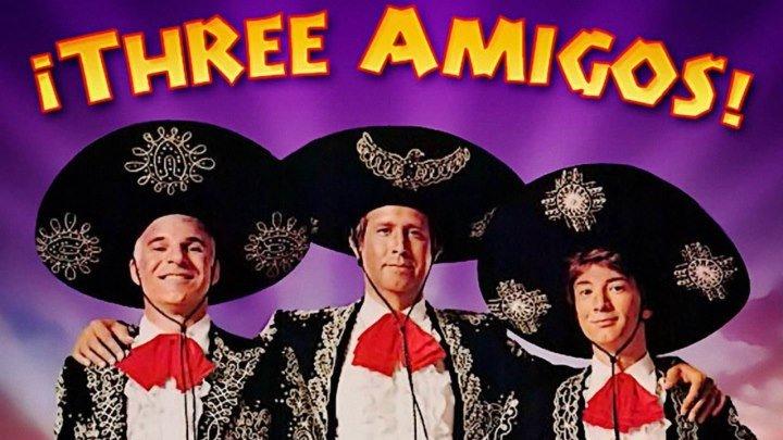 Три амигос! (1986) Комедия, приключения, вестерн (HD-720p) DUB Чеви Чейз, Стив Мартин, Мартин Шорт, Патрис Мартинез, Филип Гордон, Майкл Рен, Джин Хартлайн