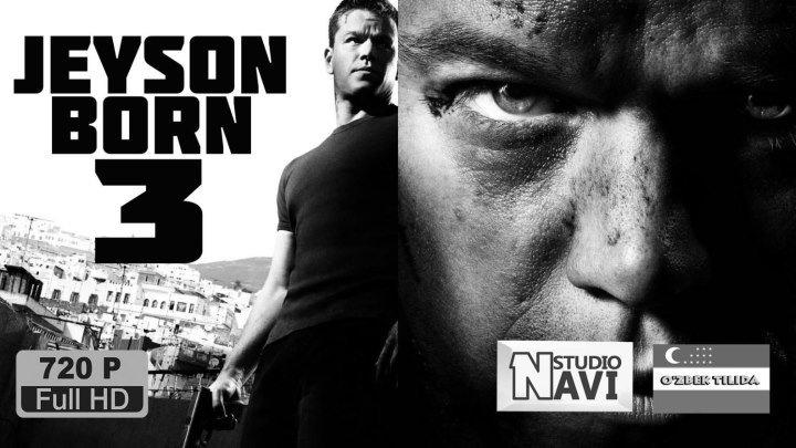 Jeyson Born-3_Джейсон Борн-3_2007(3-qism o'zbek Tilida)HD