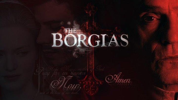 Борджиа _ The Borgias 2 сезон 7 серия