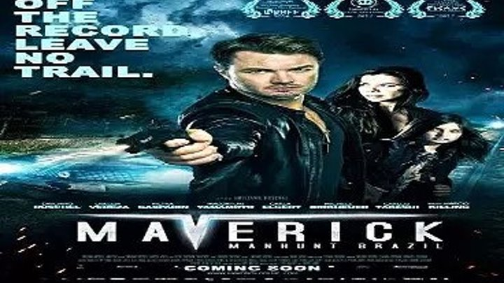 Мэверик охота в Бразилии Боевик, Криминал, Мелодрама, Фильмы 2016