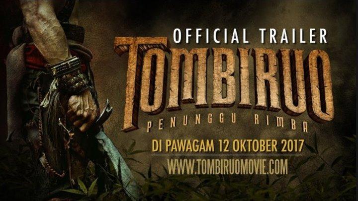 Томбируо _ Tombiruo (2017) . боевик, драма