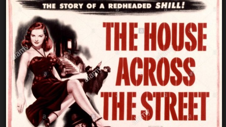 The House Across the Street (1949) Wayne Morris, Janis Paige, Bruce Bennett