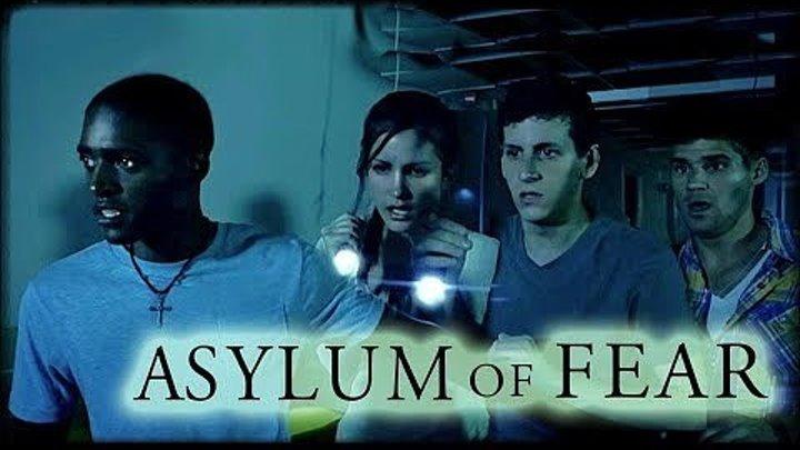 Убежище страха (2018) Asylum of Fear