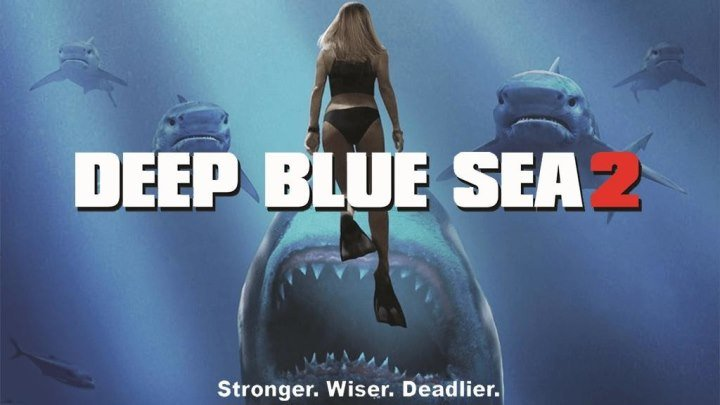 Глубокое синее море 2 (2018) ужасы фантастика НОВИНКА!