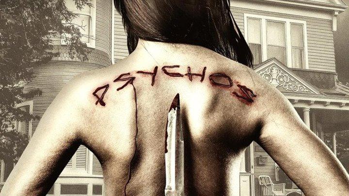 Психи (2017) Psychos