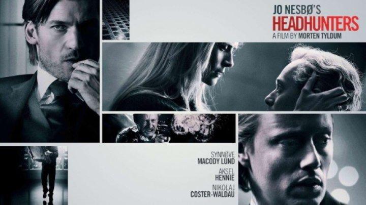 Охотники за головами HD(2011) 1080р.Триллер,Драма,Криминал