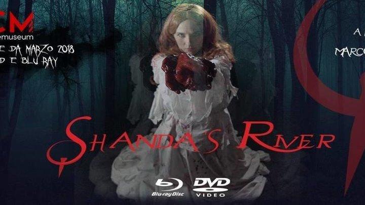 Река Шанды (2018) Ужасы НОВИНКА!