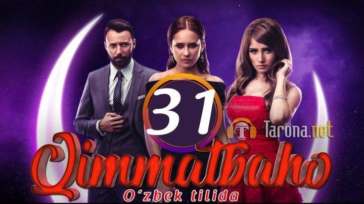 Qimmatbaho 31 qism (Serial, Uzbek tilida)