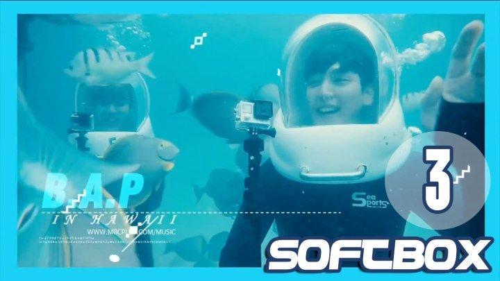 [Озвучка SOFTBOX] Один прекрасный день B.A.P. Гавайи 03 эпизод