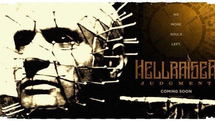 Восставший из ада 10 Приговор (2018) ужасы HD