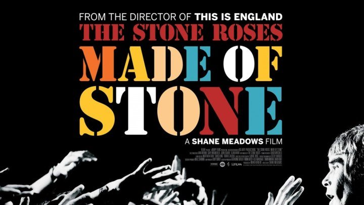 The Stone Roses: Сделанные из камня (2013, документальный, музыка)