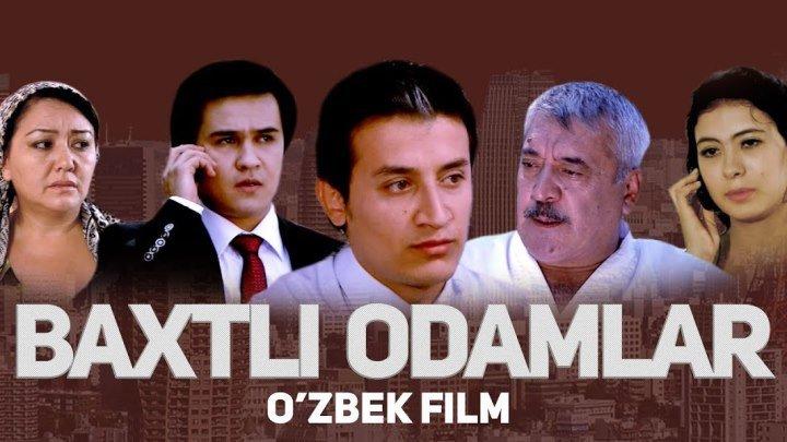 Baxtli odamlar (o'zbek film 2018)