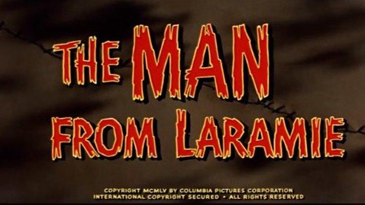 The Man from Laramie (1955) James Stewart, Arthur Kennedy, Donald Crisp , Alex Nicol, Aline MacMahon, Wallace Ford, Frank DeKova, Boyd Stockman, Gregg Barton, Director: Anthony Mann
