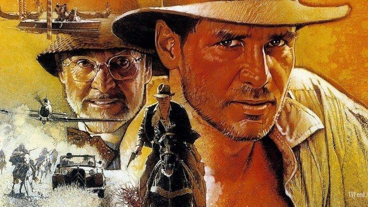 Индиана Джонс и Последний Крестовый Поход [HD] - (С.Спилберг, приключ) 1989