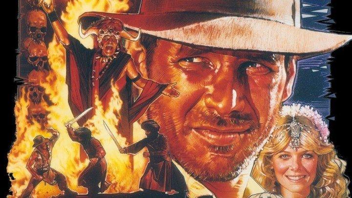 Индиана Джонс и Храм Судьбы [HD] - (С.Спилберг, приключ) 1983 (1080p)