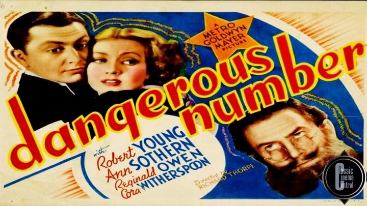 Dangerous Number (1937) Robert Young, Ann Sothern, Reginald Owen