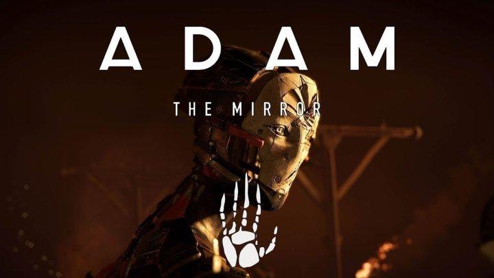 """""""Адам: Зеркало / Adam: The Mirror"""" Episode 1 / 2017 (Unity 5)"""