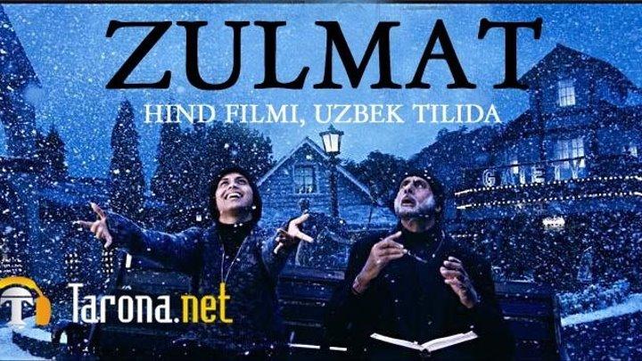 Zulmat (hind kino, uzbek tilida) HD