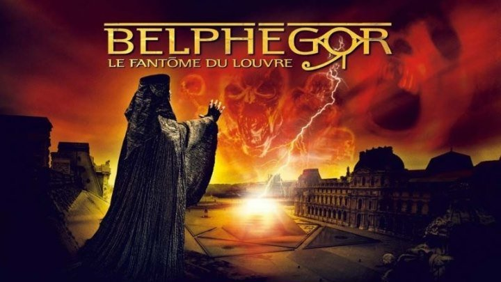 Белфегор - призрак Лувра (2001): Ужасы, Фэнтези,