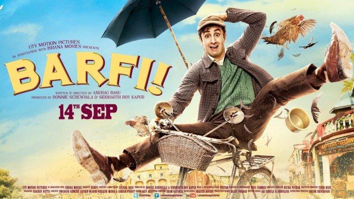 Барфи _ Barfi (2012) BDRip (720p) - Болливуд, индийские фильмы_ - очень трогательное кино