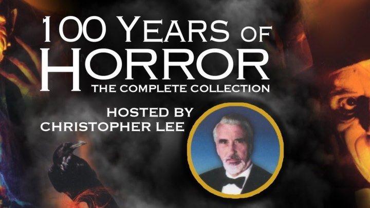 100 лет ужаса/ 100 Years Of Horror