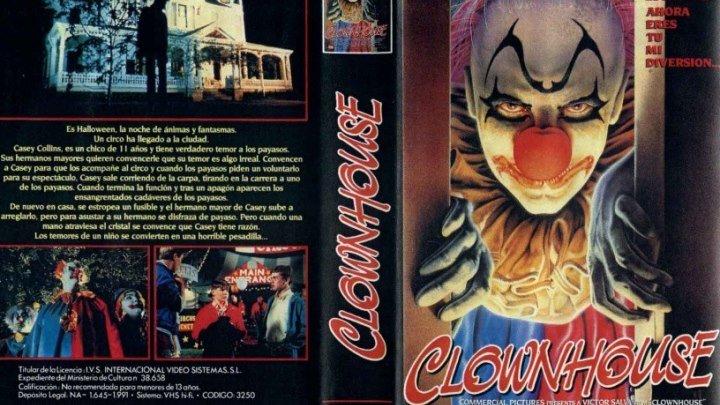 Дом Клоунов , Ужасы, Триллер.,1989