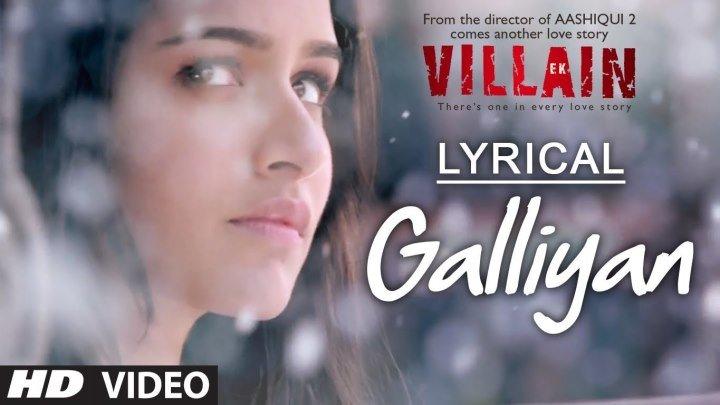 Full Video Galliyan Song ¦ HD 1080