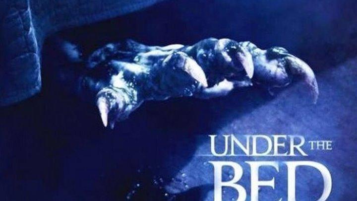Под кроватью (2012) ужасы