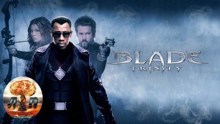 Блэйд 3 Троица (2004) HD 720p.720