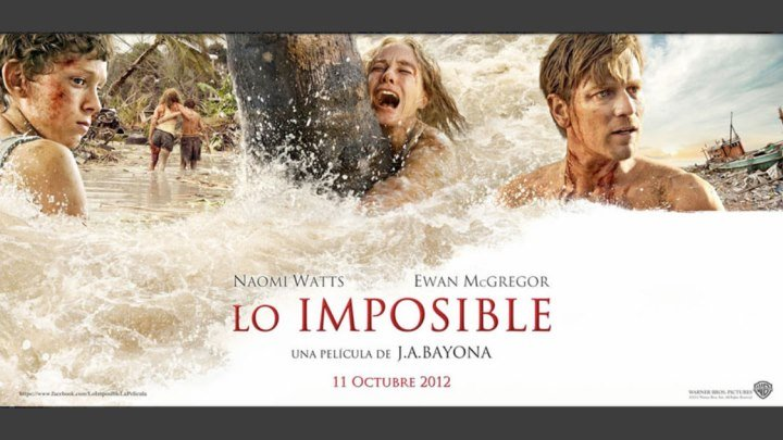Невозможное. (2012) Драма, на реальных событиях. Трейлер и фильм.