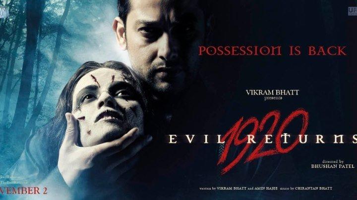 Смотреть фильм 1920 Зло возвращается Поместье 2 Зло вернулось (2012) Ужасы, Драма. Индия.