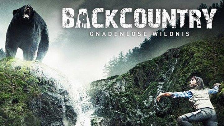 Глушь (Backcountry) 2014 Драма триллер ужасы